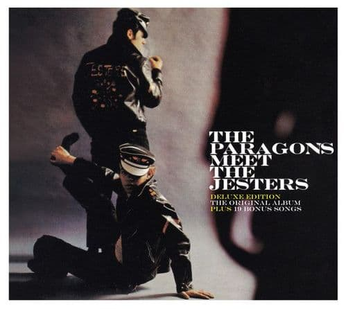 The Paragons  Meet The Jesters <br>The Paragons Meet The Jesters - Deluxe Edition<br>CD, DL, RE